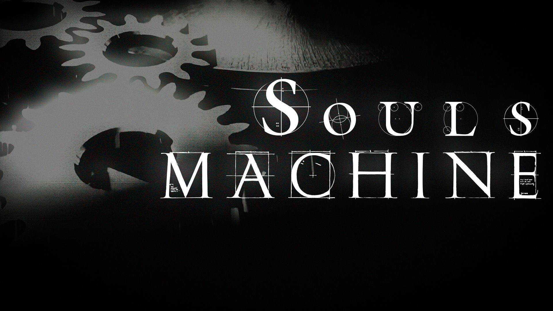Souls Machine